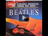 Best of The Beatles - London Symphony Orchestra i London Pop Choir