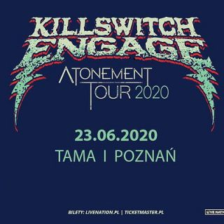 Killswitch Engage | Atonement Tour 2020 (Tama) - bilety
