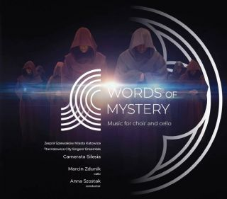 """Words of mystery. Music for choir and cello"""